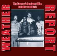 Weather Report: The Agora, Columbus, Ohio, Oct.17th 1972 (remastered) (180g), 2 LPs