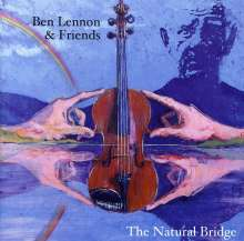 Ben Lennon & Friends: The Natural Bridge, CD
