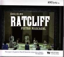 Pietro Mascagni (1863-1945): Guglielmo Ratcliff, 2 CDs