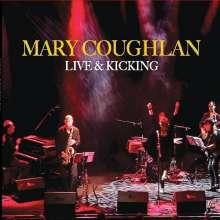 Mary Coughlan (geb. 1956): Live & Kicking, CD