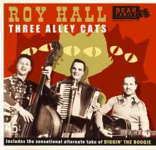 """Roy Hall: Three Alley Cats (Limited-Numbered-Edition), Single 7"""""""
