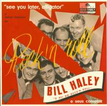 Bill Haley & His Comets: See You Later, Alligator (Limited-Edition), Single 10""
