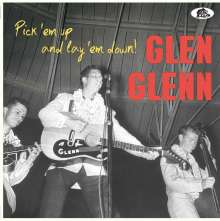 Glen Glenn: Pick 'em Up And Lay 'em Down, Single 10""