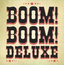 "Boom! Boom! Deluxe: Boom! Boom! Deluxe, Single 10"""