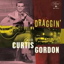"Curtis Gordon: Draggin' With Curtis Gordon (Limited Edition), Single 10"""