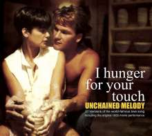 I Hunger For Your Touch: Unchained Melody, CD