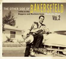 The Other Side Of Bakersfield, Vol.2: 1950s & 60s Boppers And Rockers From 'Nashville West', CD