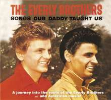 The Everly Brothers: Songs Our Daddy Taught Us, 2 CDs
