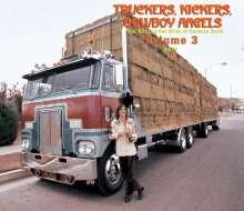 Truckers, Kickers, Cowboy Angels Vol.3, 2 CDs