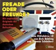 Fremde oder Freunde? Die englischen Originale der deutschen Kultschlager, CD