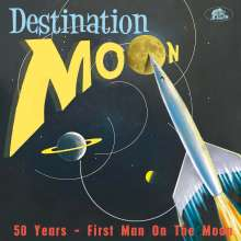 Destination Moon 50 Years - First Man On The Moon (Limited Edition), CD