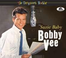 Bobby Vee: The Drugstore's Rockin' - Suzie Baby, CD
