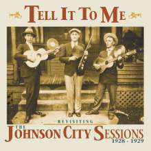 Tell It To Me: The Johnson City Sessions Revisted, CD