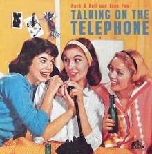 Talking On The Telephone: Rock'n'Roll And Teen Pop, CD