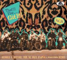 That'll Flat Git It Vol. 36: Rockabilly & Rock 'n' Roll From The Vaults Of TNT & Marathon Records, CD