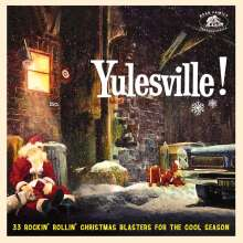 Yulesville! - 33 Rockin' Rollin' Christmas Blasters For The Cool Season, CD