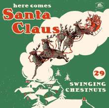 Here Comes Santa Claus: 29 Swinging Chestnuts, CD