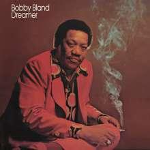 Bobby 'Blue' Bland: Dreamer (180g), LP