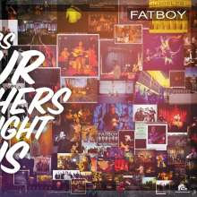 Fatboy: Songs Our Mothers Taught Us (180g) (Limited-Numbered-Edition), LP