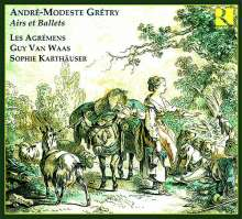Andre Modeste Gretry (1741-1813): Airs & Ballets, CD
