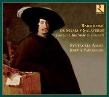 Bartolome Salaverde (1580-1640): Canzoni,Fantasie et Correnti, CD