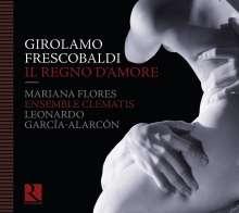 Girolamo Frescobaldi (1583-1643): Il Regno D'Amore, CD