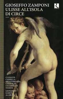 Gioseffo Zamponi (1600-1662): Ulisse all'Isola di Circe (Brüssel 1650), 2 CDs