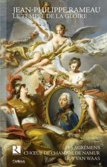 Jean Philippe Rameau (1683-1764): Le Temple de la Gloire, 2 CDs