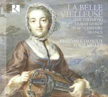 La Belle Vielleuse - The Virtuoso Hurdy Gurdy in 18th Century France, CD