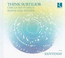 Santenay - Think Subtilior, CD