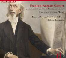 Francois-Auguste Gevaert (1828-1908): Grand Messe de Noel, CD