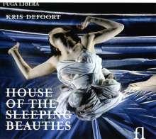 Kris Defoort (geb. 1959): House Of The Sleeping Beauties, 2 CDs