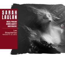 Sarah Laulan - Les Blasphemes, CD