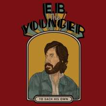 E.B.The Younger (Eric Pulido): To Each His Own, CD