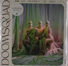 Doomsquad: Let Yourself Be Seen (180g) (Translucent Vinyl), LP