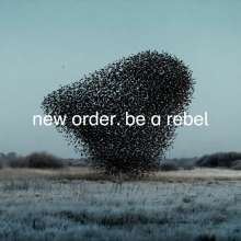 """New Order: Be A Rebel (EP) (Limited Edition) (Dove Grey Vinyl), Single 12"""""""
