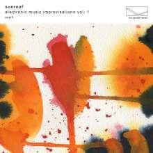 Sunroof!: Electronic Music Improvisations Vol. 1 (Limited Edition) (Transparent Vinyl), LP
