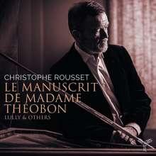 Christophe Rousset - Le Manuscrit de Madame Theobon, 2 CDs