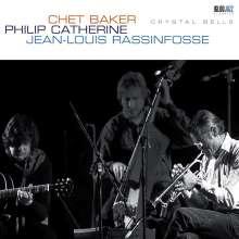 Jean-Louis Rassinfosse, Chet Baker & Philip Catherine: Crystal Bells (180g) (Reissue), LP