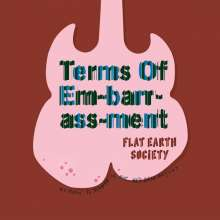 Flat Earth Society: Terms Of Em-Barr-Ass-Ment, CD