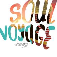 Michel Mainil & Vincent Romain: Soul Voyage, CD