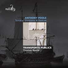 Anthony Poole (1629-1692): Sonata, Divisions & Dances, CD