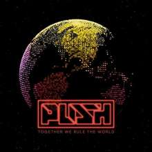 Push: Together We Rule The World, 2 CDs