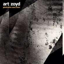 Art Zoyd: Génération Sans Futur, CD