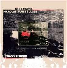 Bill Laswell / Nicholas James Bullen: Bass Terror (Limited-Edition) (Red Vinyl), LP