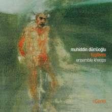 """Muhiddin Dürrüoglu-Demiriz (geb. 1969): Kammermusik """"Fugitives"""", CD"""