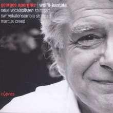 Georges Aperghis (geb. 1945): Wölfli-Kantata, CD