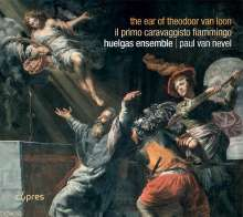 Huelgas Ensemble - The Ear of Theodoor van Loon, CD