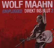 Wolf Maahn: Direkt ins Blut - (Un)plugged Vol. 2, 2 CDs