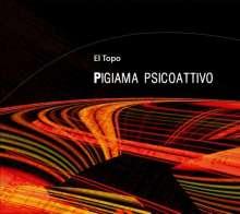 Topo: Pigiama Psicoattivo, CD